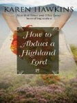 Karen Hawkins: How to Abduct a Highland Lord