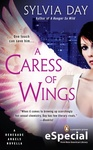 Sylvia Day: A Caress of Wings