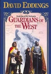 David Eddings: Guardians of the West
