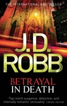 J. D. Robb: Betrayal in Death