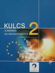 Kulcs a sikeres EU-pályázatokhoz 2.
