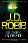 J. D. Robb: Reunion In Death