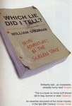 William Goldman: Which Lie Did I Tell?