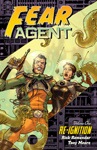 Rick Remender – Tony Moore: Fear Agent 1.