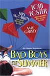 Lori Foster – Erin McCarthy – Amy Garvey: Bad Boys of Summer