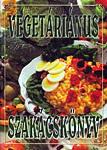 Verhóczki István Vegetáriánus szakácskönyv