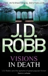 J. D. Robb: Visions in Death