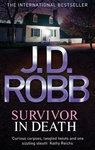 J. D. Robb: Survivor in Death