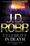J. D. Robb: Celebrity in Death