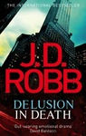 J. D. Robb: Delusion in Death