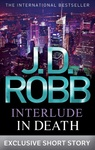 J. D. Robb: Interlude in Death