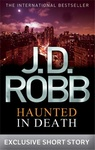 J. D. Robb: Haunted in Death