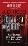 Mary Blayney – Ruth Langan – Mary Kay McComas – J. D. Robb: Dead of Night