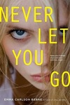 Emma Carlson Berne: Never Let You Go