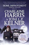 Charlaine Harris – Toni L. P. Kelner (szerk.): Home Improvement – Undead Edition