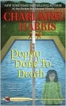 Charlaine Harris: Poppy Done to Death