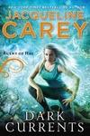 Jacqueline Carey: Dark Currents