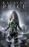 Kalayna Price: Grave Dance