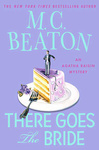 M. C. Beaton: There Goes the Bride