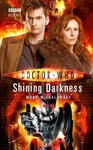 Mark Michalowski: Doctor Who: Shining Darkness