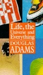 Douglas Adams: Life, the Universe and Everything