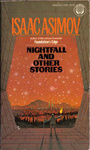 Isaac Asimov: Nightfall and Other Stories