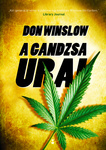 Don Winslow: A gandzsa urai