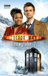 Mike Tucker: Doctor Who: Snowglobe 7