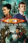 Justin Richards: Doctor Who: Martha in the Mirror