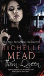 Richelle Mead: Thorn Queen