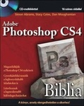 Simon Abrams – Stacy Cates – Dan Moughamian: Adobe Photoshop CS4 Biblia