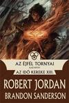 Robert Jordan – Brandon Sanderson: Az Éjfél Tornyai I-II.