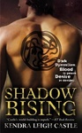 Kendra Leigh Castle: Shadow Rising