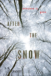 Sophie D. Crockett: After the Snow