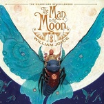 William Joyce: The Man in the Moon