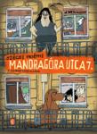 Szécsi Noémi: Mandragóra utca 7.