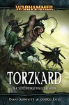Dan Abnett – Mike Lee: Torzkard