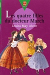 Louisa May Alcott: Les quatre filles du docteur March