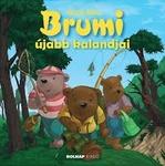 Bodó Béla: Brumi újabb kalandjai