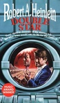 Robert A. Heinlein: Double Star