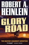 Robert A. Heinlein: Glory Road