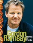 Gordon Ramsay: Cooking for Friends