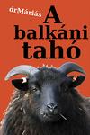 drMáriás: A balkáni tahó