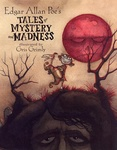 Edgar Allan Poe: Edgar Allan Poe's Tales of Mystery and Madness