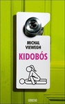 Michal Viewegh: Kidobós