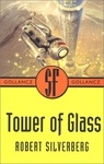 Robert Silverberg: Tower of Glass