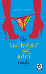 Halassy Andrea: Egy swinger nőci naplója