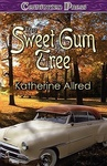 Katherine Allred: The Sweet Gum Tree
