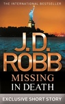 J. D. Robb: Missing In Death