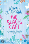 Lucy Diamond: The Beach Cafe